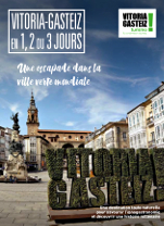 Triptyque 'Vitoria-Gasteiz in 1, 2 or 3 jours'